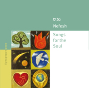 Nefesh: Songs for the Soul